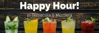 Happy Hour Temecula Murrieta